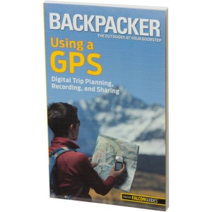 Using A GPS:Digital Trip Planning, Recording, and Sharing