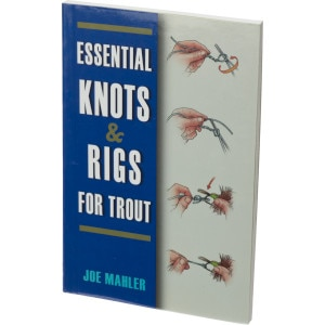 Essential Knots and Rigs for Trout